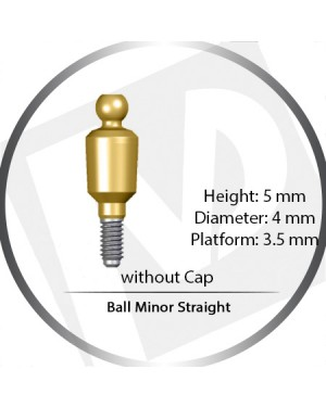 5mm x 4mm x 3.5 Platform Over Denture Ball Attachement Minor Straight – without Cap