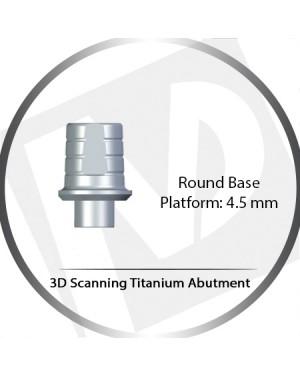 4.5 Platform, Round Base 3D Scanning Titanium Abutment
