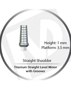 1mm x 3.5 Platform Titanium Abutment Straight Level Minor with Grooves - Straight Shoulder