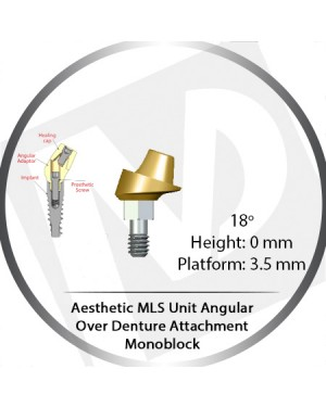 18° X 0mm X 3.5 Platform Angular MLS Unit Over Denture Attachment Monoblock