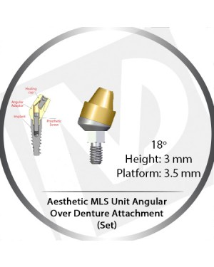 18° X 3mm X 3.5 Platform Angular MLS Unit Over Denture Attachment Set