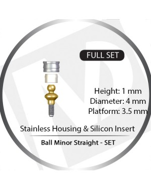1mm x 4mm x 3.5 Platform Over Denture Ball Attachment Minor Straight – Set with Stainless Housing and Silicon Insert