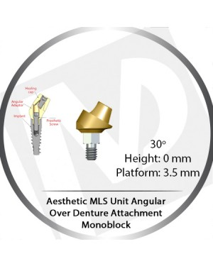 30° x 0mm x 3.5 Platform Angular MLS Unit Over Denture Attachment Monoblock