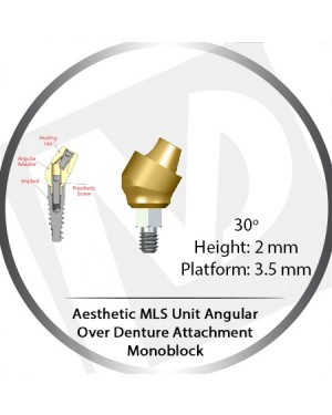30° x 2mm x 3.5 Platform Angular MLS Unit Over Denture Attachment Monoblock