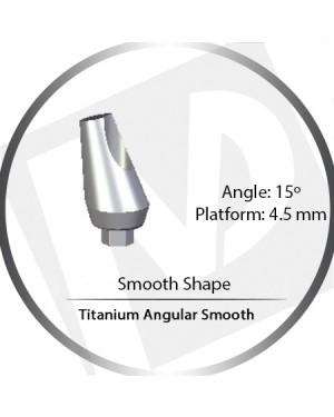 11mm x 15° x 4.5 Platform Titanium Abutment, Angular Smooth Wide - Smooth Shape