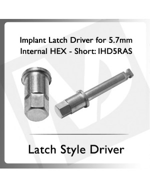 Implant Latch Style Driver For 5.7mm Internal Hex Short